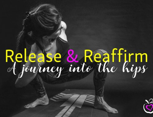 Release & Reaffirm – a journey into the hips